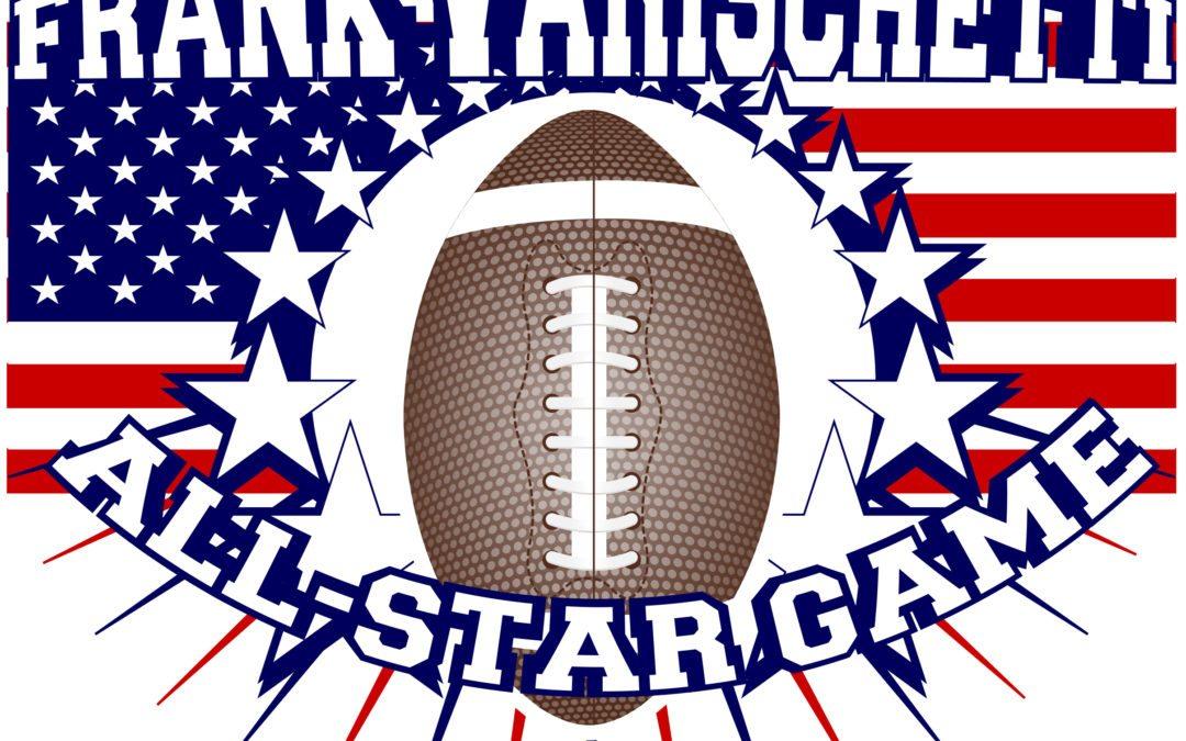 Second Annual Frank Varischetti All-Star Football Game
